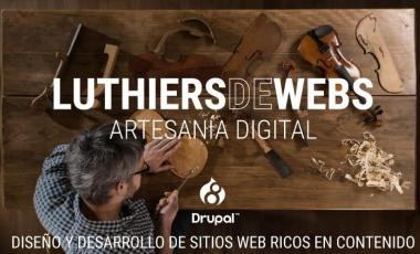 Luthiers de Webs, diseño y desarrollo de sitios web ricos en contenidos