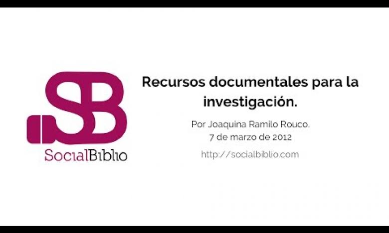 Embedded thumbnail for Recursos documentales para la investigación
