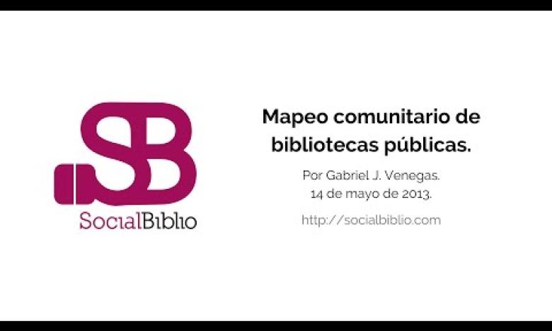 Embedded thumbnail for Mapeo Comunitario en Bibliotecas Públicas