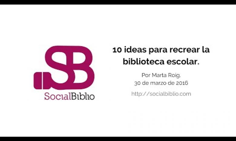 Embedded thumbnail for 10 ideas para recrear la biblioteca escolar