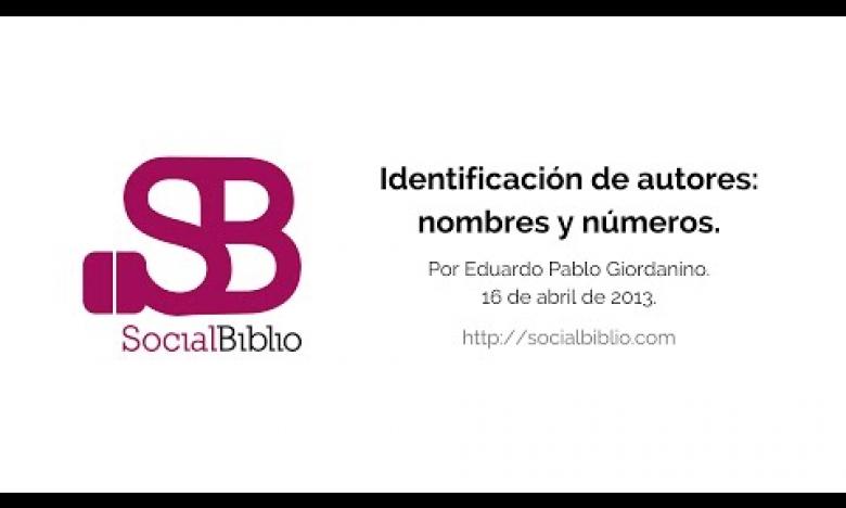 Embedded thumbnail for Identificación de autores: nombres y números
