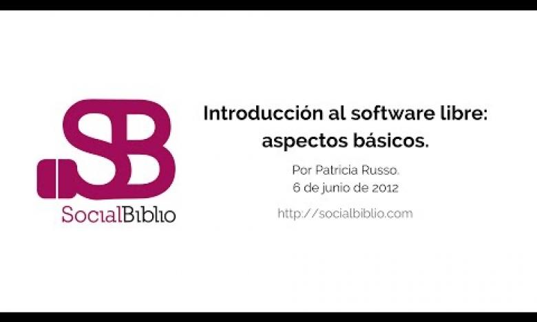 Embedded thumbnail for Introducción al software libre: aspectos básicos