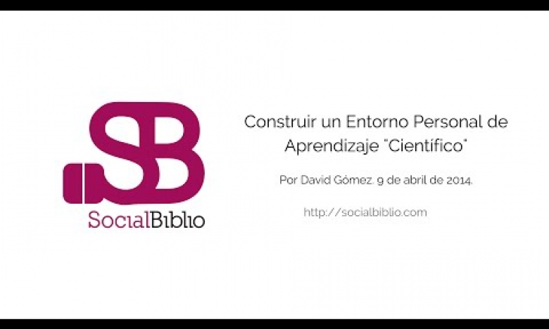 """Embedded thumbnail for Construir y gestionar un entorno personal de aprendizaje """"científico"""""""