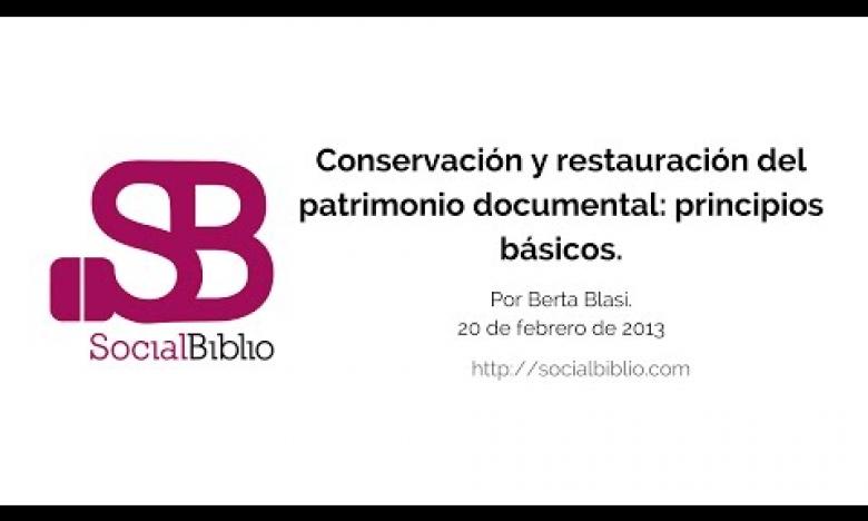 Embedded thumbnail for Conservación y restauración del patrimonio documental: principios básicos
