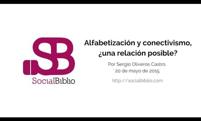 Embedded thumbnail for Alfabetización y conectivismo: ¿una relación posible?