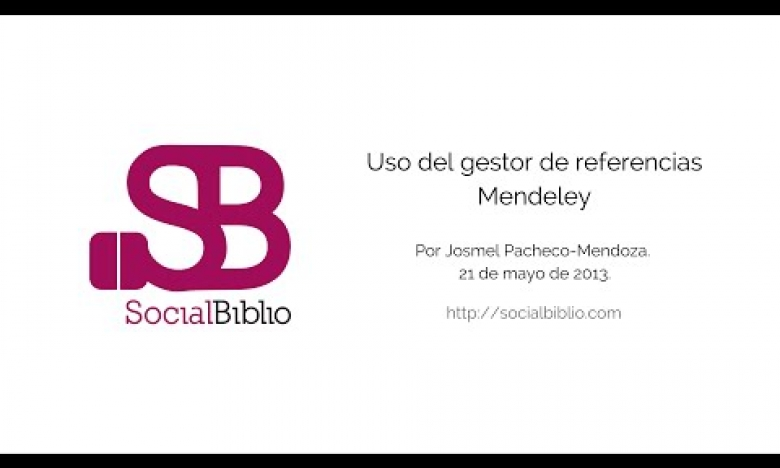 Embedded thumbnail for Uso del Gestor de Referencias Mendeley