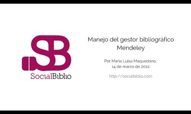 Embedded thumbnail for Manejo del gestor bibliográfico Mendeley