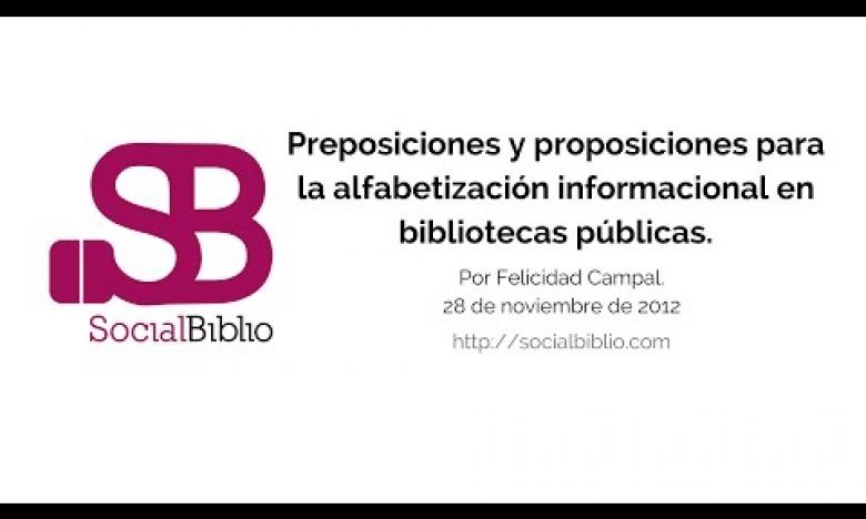 Embedded thumbnail for Preposiciones y proposiciones para la alfabetización informacional en bibliotecas públicas