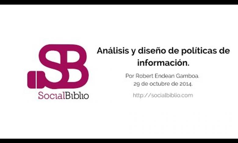 Embedded thumbnail for Análisis y diseño de las políticas de información