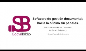 Embedded thumbnail for Software de gestión documental: hacia la oficina sin papeles