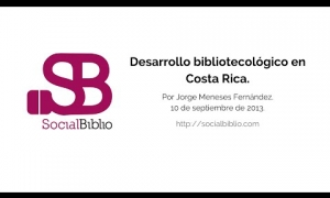 Embedded thumbnail for Desarrollo bibliotecológico en Costa Rica