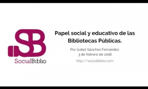 Embedded thumbnail for Papel social y educativo de las bibliotecas públicas