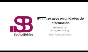 Embedded thumbnail for IFTTT: 10 usos en Unidades de Información