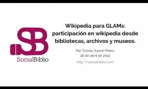 Embedded thumbnail for Wikipedia para GLAM's: Participación en Wikipedia desde bibliotecas, archivos y museos