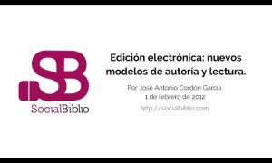 Embedded thumbnail for Edición electrónica y nuevos formatos de autoría y lectura